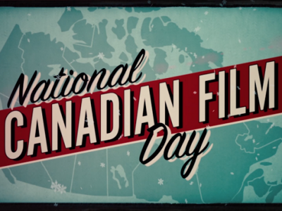 National Canadian Film Day is back for a third year!